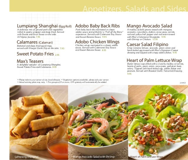 Appetizers, Salads and Sides Mango Avocado Salad with ShrimpLumpiang Shanghai Heart of Palm Lettuce Wrap Lumpiang Shanghai...