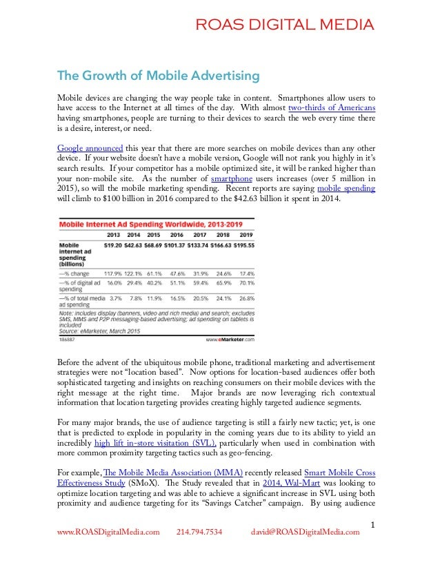 ROAS DIGITAL MEDIA The Growth of Mobile Advertising Mobile devices are changing the way people take in content. Smartphone...