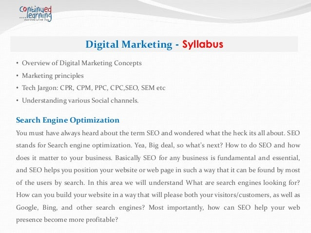 Digital Marketing - Syllabus Keywords Research and Analysis While getting results in Digital Marketing, it all depends on ...