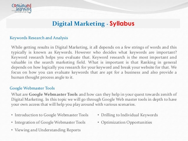 Digital Marketing - Syllabus Reports and Managements Understanding Reports is the key factor during Digital Marketing. The...