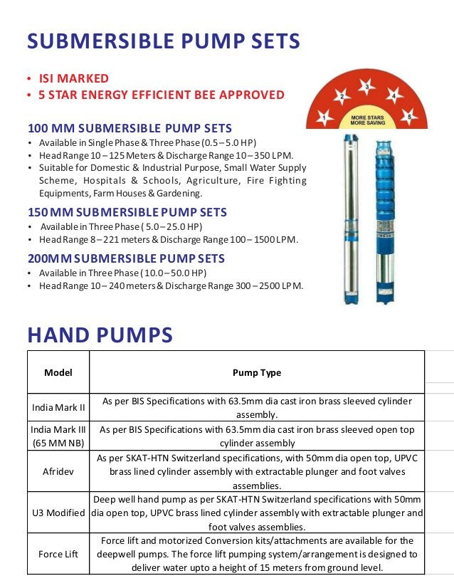 SUBMERSIBLE PUMP SETS  ISI MARKED  5 STAR ENERGY EFFICIENT BEE APPROVED 100 MM SUBMERSIBLE PUMP SETS  AvailableinSingle...
