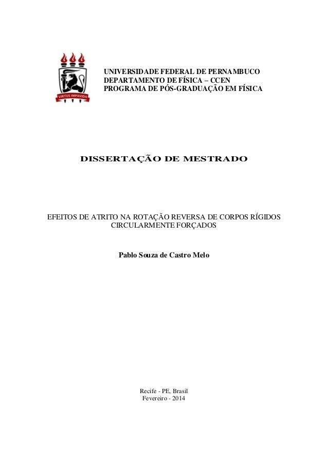 UNIVERSIDADE FEDERAL DE PERNAMBUCO DEPARTAMENTO DE FÍSICA – CCEN PROGRAMA DE PÓS-GRADUAÇÃO EM FÍSICA DISSERTAÇÃO DE MESTRA...