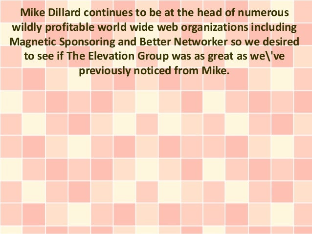 Review Of Mike Dillard S The Elevation Group