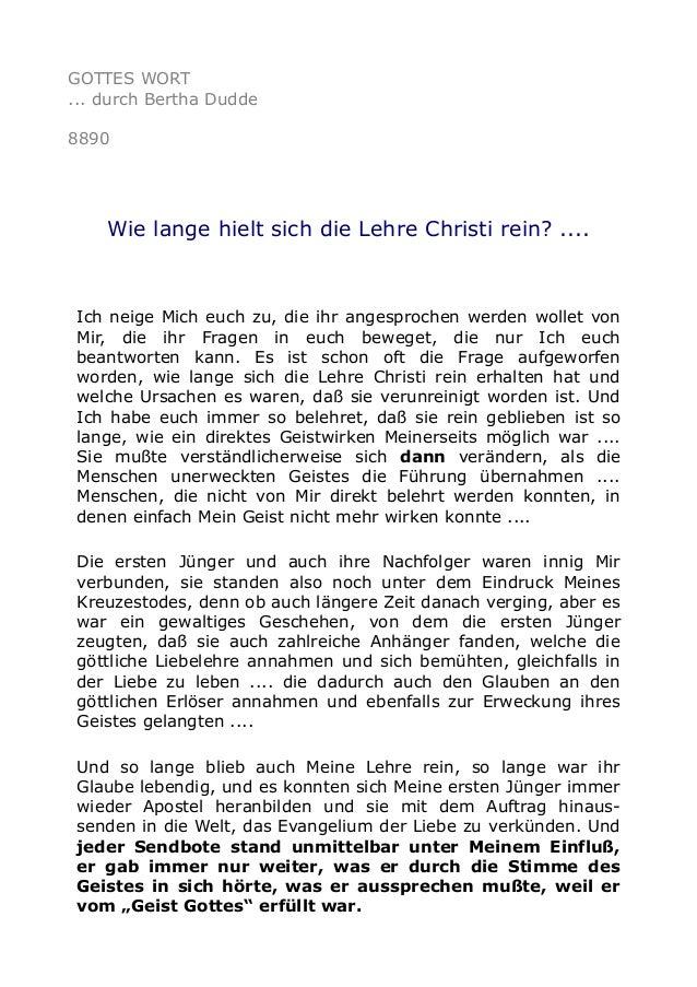 GOTTES WORT ... durch Bertha Dudde 8890 Wie lange hielt sich die Lehre Christi rein? .... Ich neige Mich euch zu, die ihr ...
