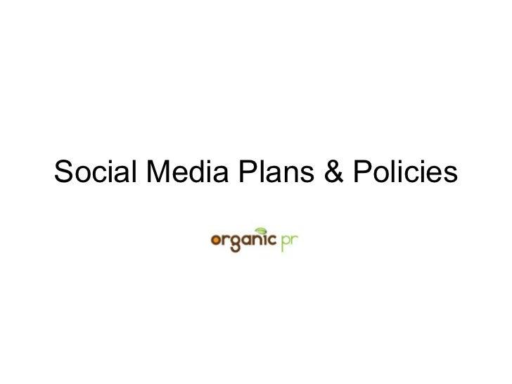 Social Media Plans & Policies