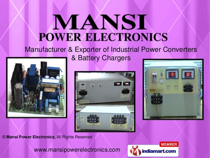 Manufacturer & Exporter of Industrial Power Converters                         & Battery Chargers© Mansi Power Electronics...