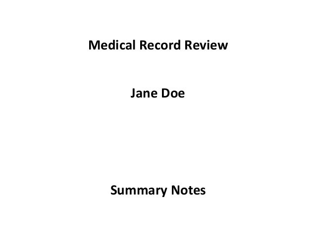 Medical Record Review Jane Doe Summary Notes