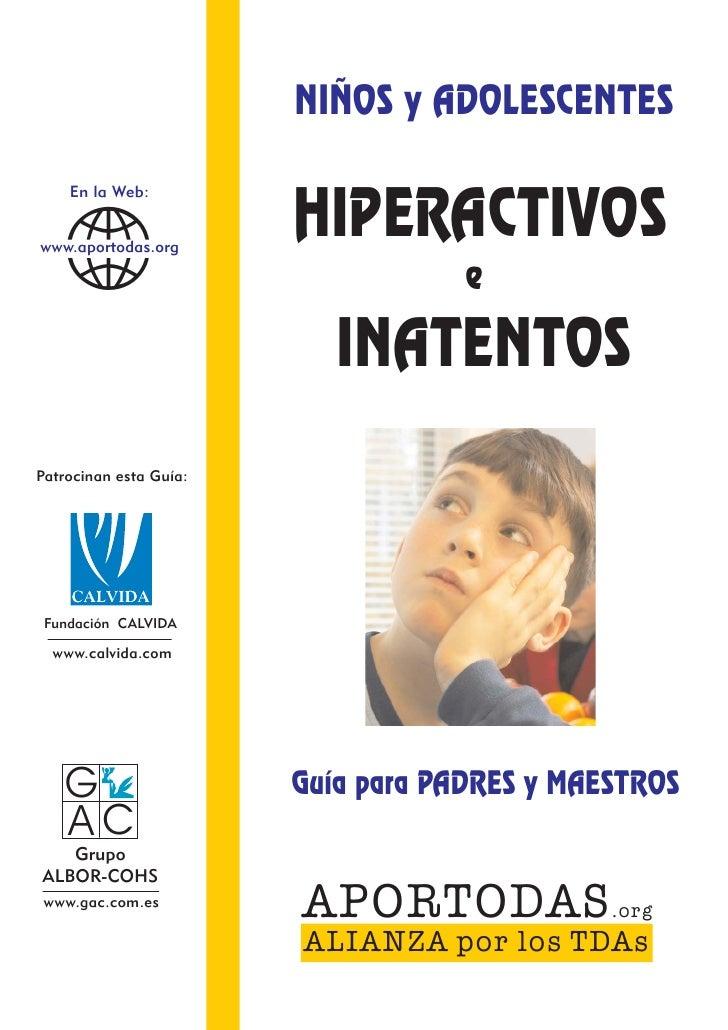 NIÑOS y ADOLESCENTES                        HIPERACTIVOS   c    En la Web:www.aportodas.org                               ...