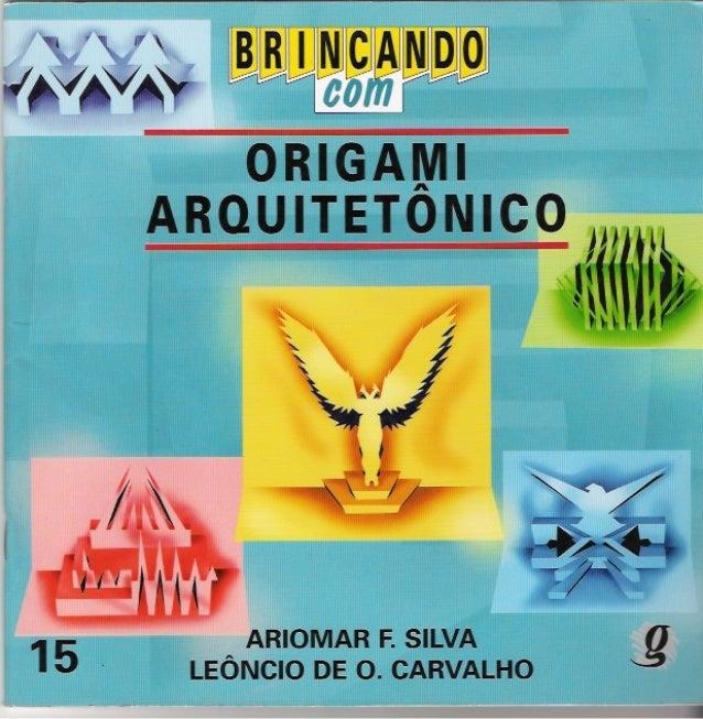 88 brincando com origami arquitetonico