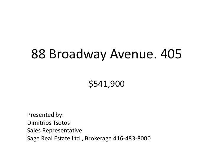 88 Broadway Avenue 405541900br Presented Bybr