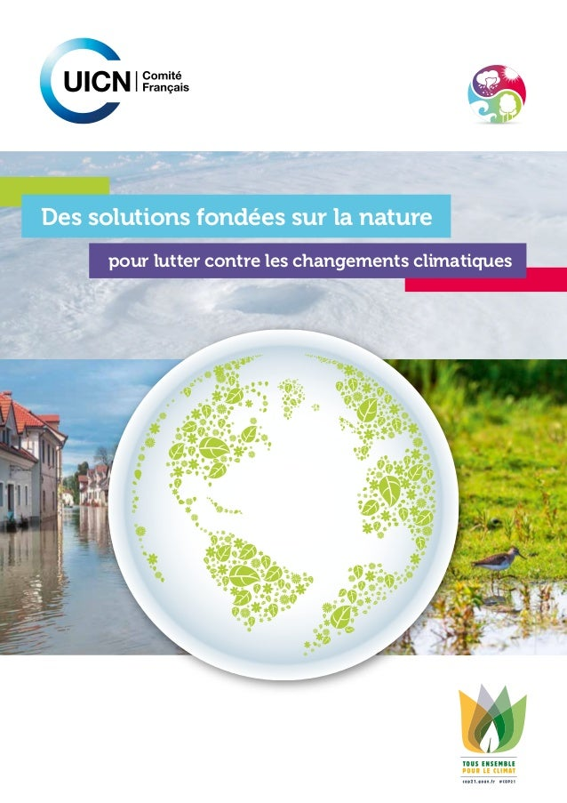 pour lutter contre les changements climatiques Des solutions fondées sur la nature