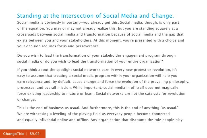 Standing at the Intersection of Social Media and Change.      Social media is obviously important—you already get this. So...
