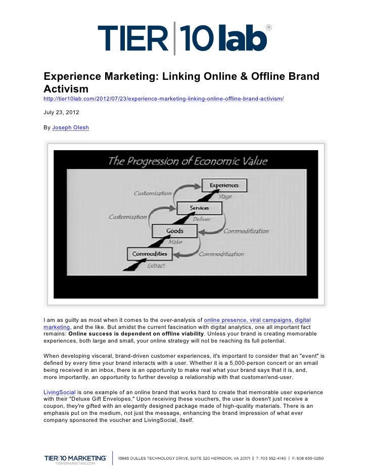 Experience Marketing: Linking Online & Offline BrandActivismhttp://tier10lab.com/2012/07/23/experience-marketing-linking-o...