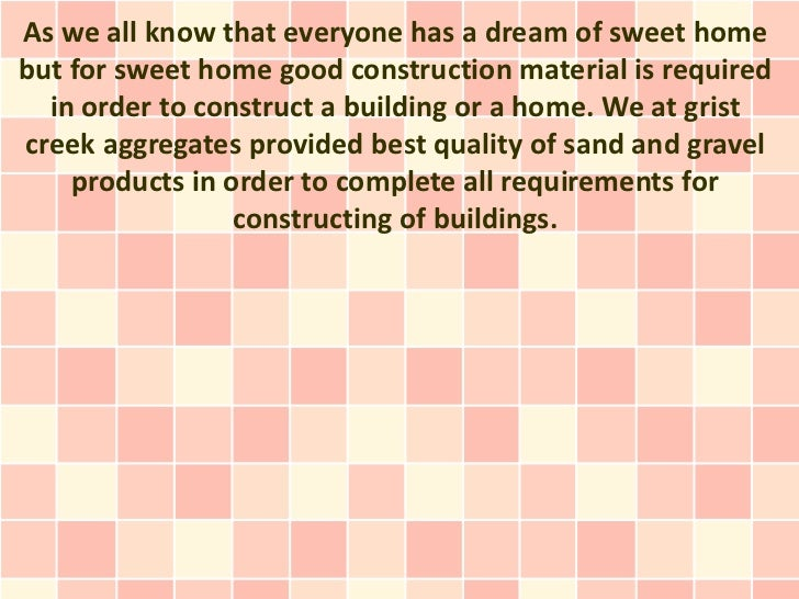 As we all know that everyone has a dream of sweet homebut for sweet home good construction material is required  in order ...
