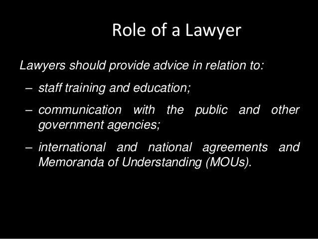 the role of the lawyer in Law firms around the world are faced with increasing pressure to do business faster and more effectively and as these pressures intensify further in the current.