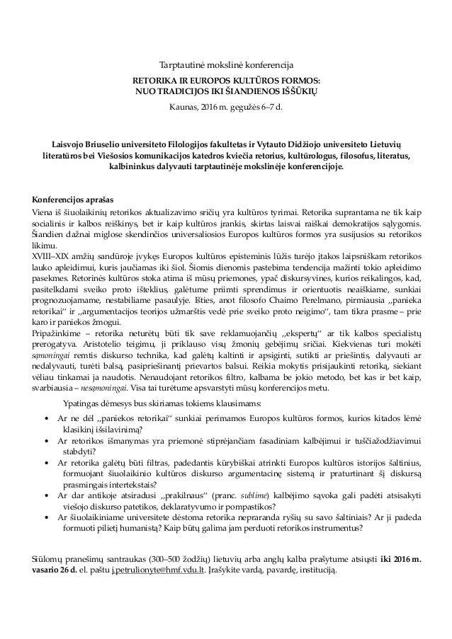 Tarptautinė mokslinė konferencija RETORIKA IR EUROPOS KULTŪROS FORMOS: NUO TRADICIJOS IKI ŠIANDIENOS IŠŠŪKIŲ Kaunas, 2016 ...