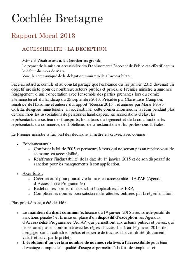 Cochlée Bretagne Rapport Moral 2013 ACCESSIBILITE : LA DÉCEPTION. Même si c'était attendu, la déception est grande ! Le re...