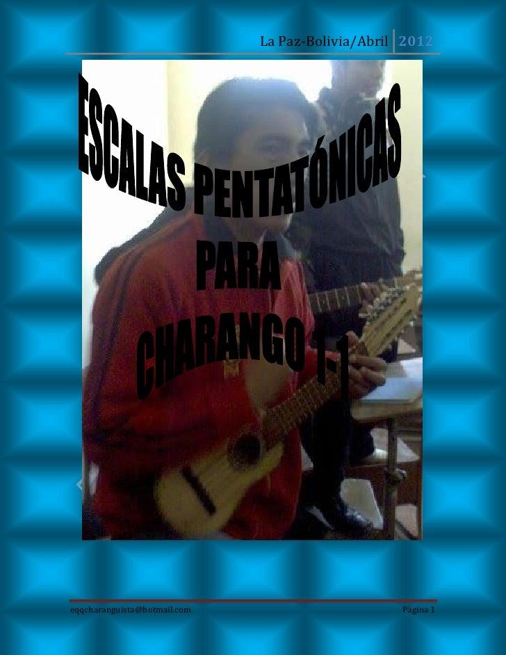 La Paz-Bolivia/Abril 2012eqqcharanguista@hotmail.com                       Página 1