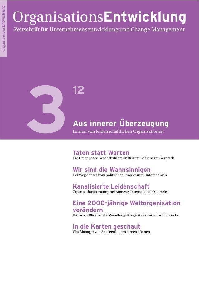 OrganisationsEntwicklung Zeitschrift für Unternehmensentwicklung und Change Management 3 12 Aus innerer Überzeugung Lernen...