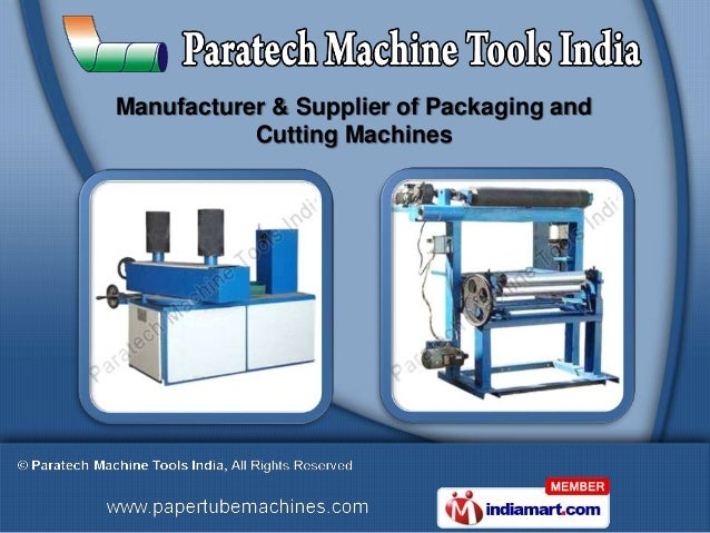 Manufacturer & Supplier of Packaging and           Cutting Machines