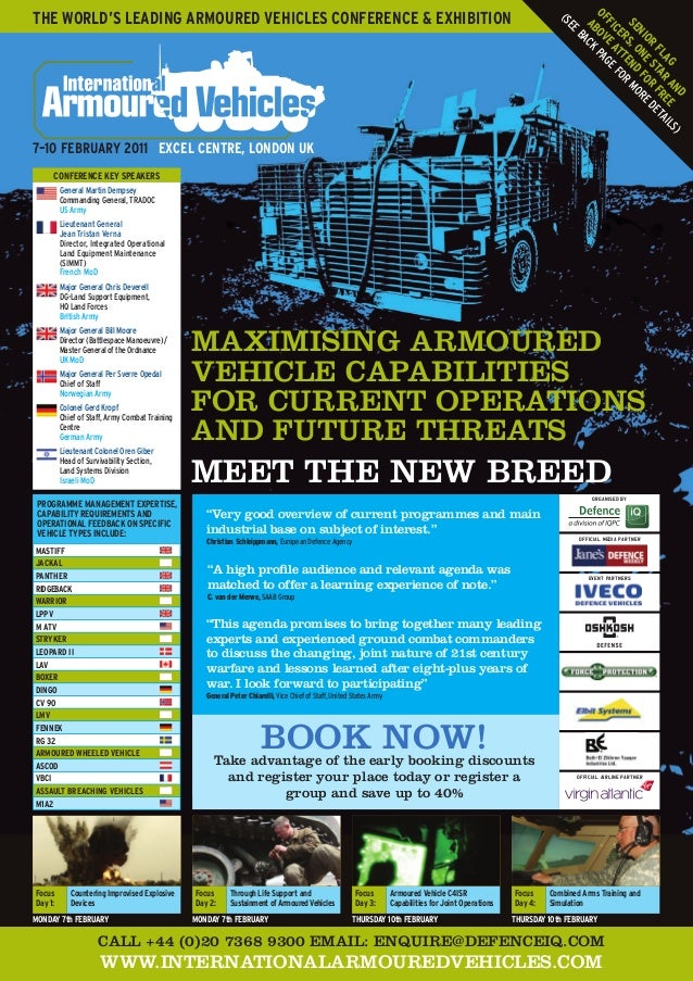 mAximiSiNg ARmOURED vEHiClE CApABiliTiES FOR CURRENT OpERATiONS AND FUTURE THREATS mEET THE NEW BREED CAll +44 (0)20 7368 ...