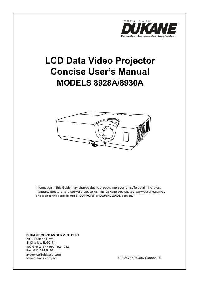 LCD Data Video Projector Concise User's Manual ModelS 8928A/8930A  Information in this Guide may change due to product imp...