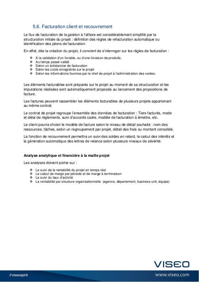5.6. Facturation client et recouvrement Le flux de facturation de la gestion à l'affaire est considérablement simplifié pa...