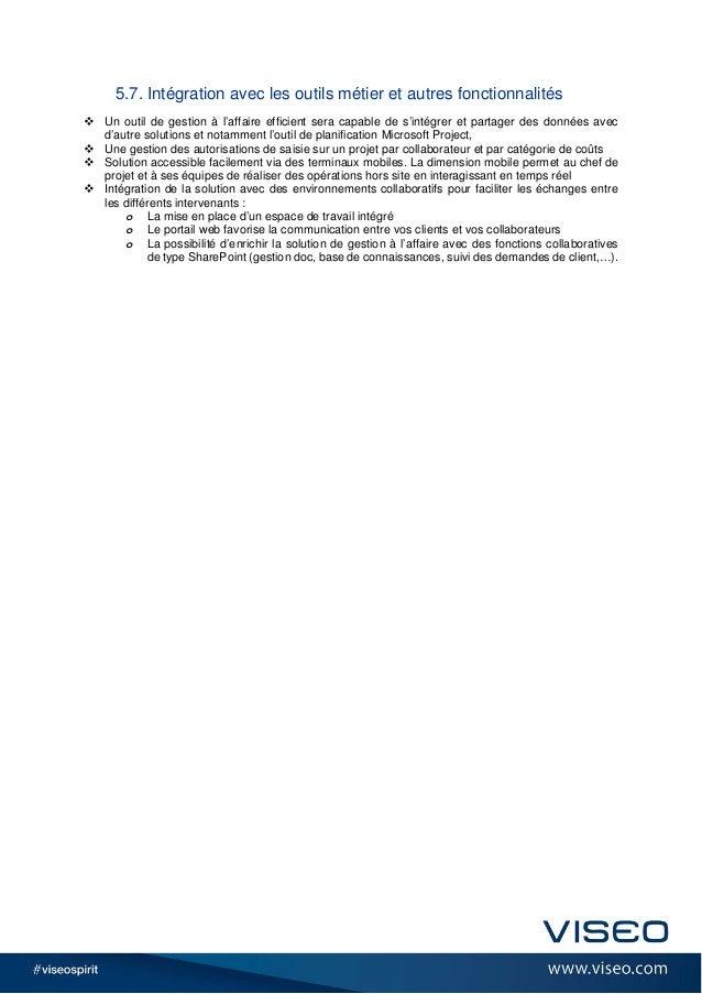 5.7. Intégration avec les outils métier et autres fonctionnalités  Un outil de gestion à l'affaire efficient sera capable...