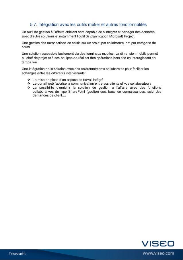5.7. Intégration avec les outils métier et autres fonctionnalités Un outil de gestion à l'affaire efficient sera capable d...