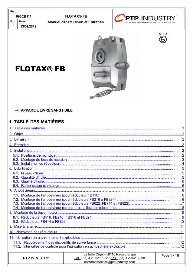 Ref. :  89302f111 FLOTAX® FB  Manuel d'Installation Ed : et Entretien  f  Date :  13/09/2012  FLOTAX® FB  ATEX  APPAREIL L...