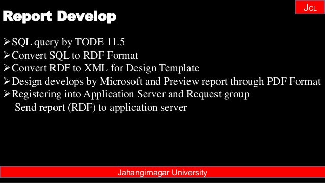 Janhangirnagar University JCL SQL query by TODE 11.5 Convert SQL to RDF Format Convert RDF to XML for Design Template ...