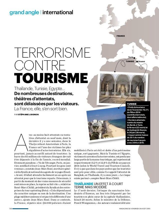 56  magazine du vendredi 28 août 2015 grandangle I international terrorisme contre tourisme A vec au moins huit attentats ...