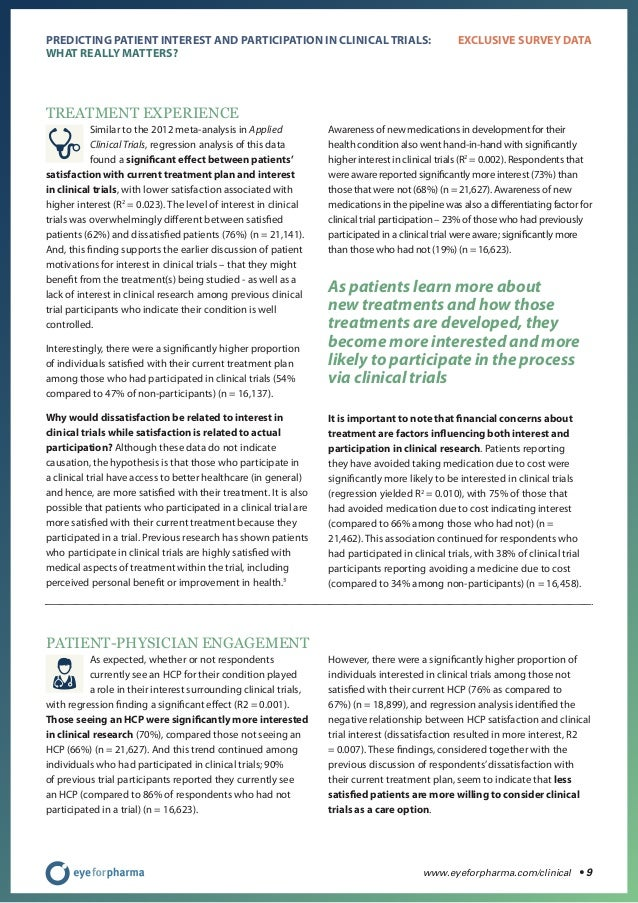 www.eyeforpharma.com/clinical • 9 PREDICTING PATIENT INTEREST AND PARTICIPATION IN CLINICAL TRIALS: WHAT REALLY MATTERS? E...