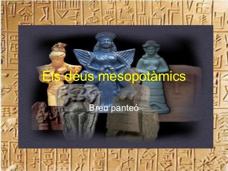 Els déus mesopotàmics Breu panteó