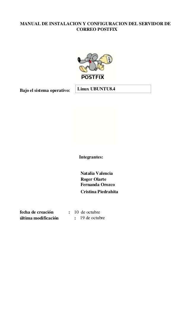 MANUALDEINSTALACIONYCONFIGURACIONDELSERVIDORDE                       CORREOPOSTFIX    Bajoelsistemaoperati...