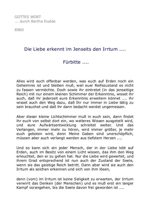 GOTTES WORT ... durch Bertha Dudde 8960 Die Liebe erkennt im Jenseits den Irrtum .... Fürbitte .... Alles wird euch offenb...