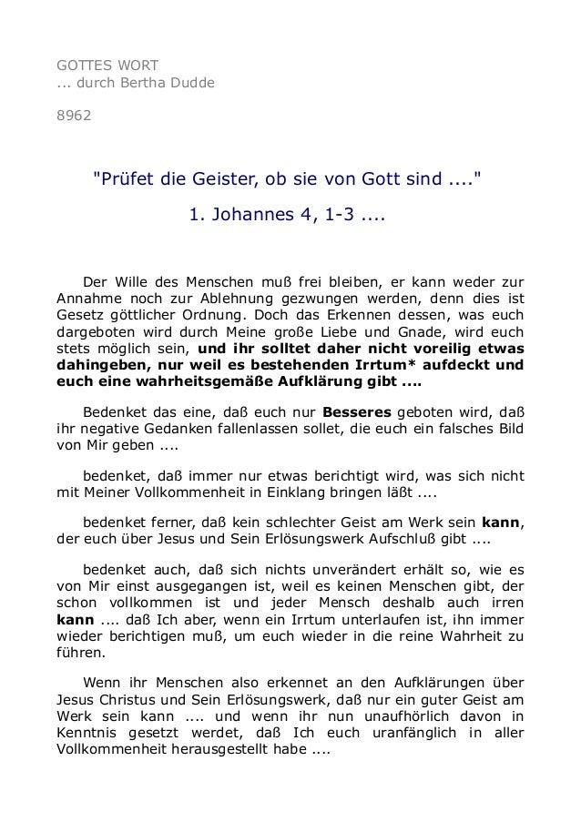 """GOTTES WORT ... durch Bertha Dudde 8962 """"Prüfet die Geister, ob sie von Gott sind ...."""" 1. Johannes 4, 1-3 .... Der Wille ..."""