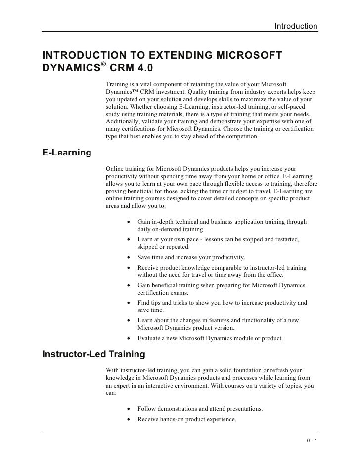 Introduction   INTRODUCTION TO EXTENDING MICROSOFT DYNAMICS ® CRM 4.0               Training is a vital component of retai...