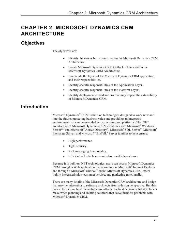 Chapter 2: Microsoft Dynamics CRM Architecture   CHAPTER 2: MICROSOFT DYNAMICS CRM ARCHITECTURE Objectives                ...