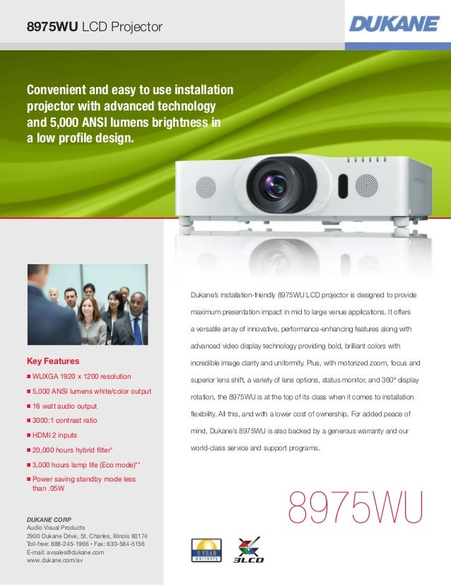 8975WU LCD ProjectorConvenient and easy to use installationprojector with advanced technologyand 5,000 ANSI lumens brightn...