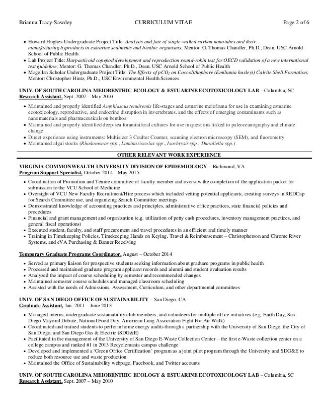 Brianna Tracy-Sawdey CURRICULUM VITAE Page 2 of 6  Howard Hughes Undergraduate Project Title: Analysis and fate of single...