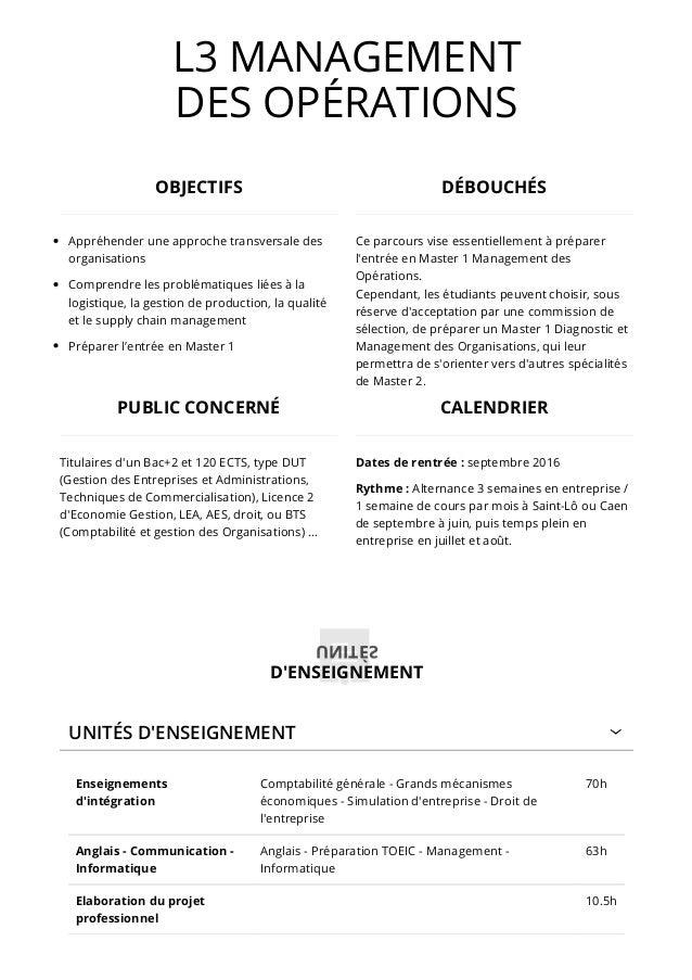 L3 MANAGEMENT DES OPÉRATIONS UNITÉS D'ENSEIGNEMENT Enseignements d'intégration Comptabilité générale - Grands mécanismes é...