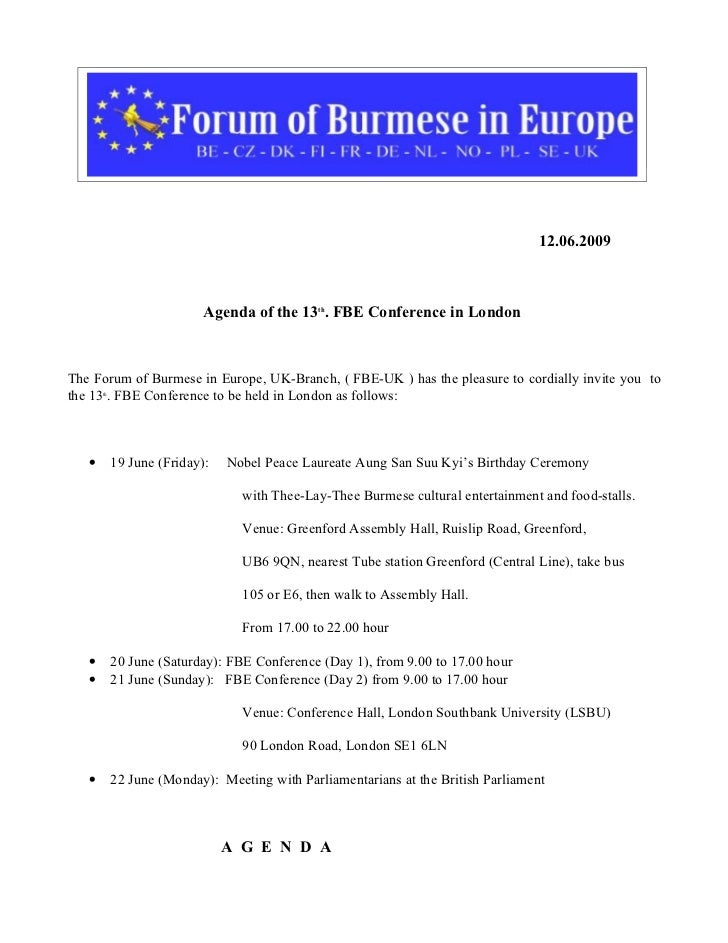 12.06.2009                            Agenda of the 13th. FBE Conference in LondonThe Forum of Burmese in Europe, UK-Branc...