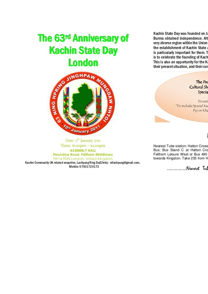 Kachin State Day was founded on January 10th 1948 just after the Union of         The 63rrd Anniversary of                ...