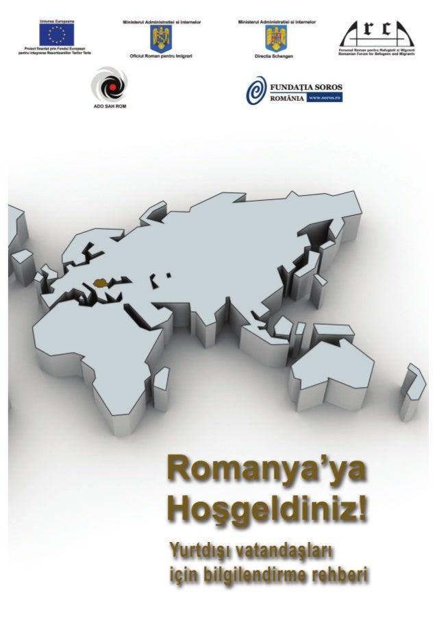 """Proje: """"Romanya'ya hoşgeldiniz! Üçüncü ülke vatandaşlarının, Romen toplumuna entegrasyon hakları, sorumlulukları ve imkanl..."""