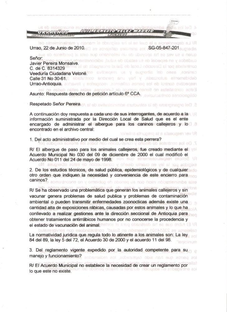 Urrao, 22 de Junio de 2010.                                  SG-05-847 -201Señor:Javier Pereira Monsalve.C. de C. 8314329V...