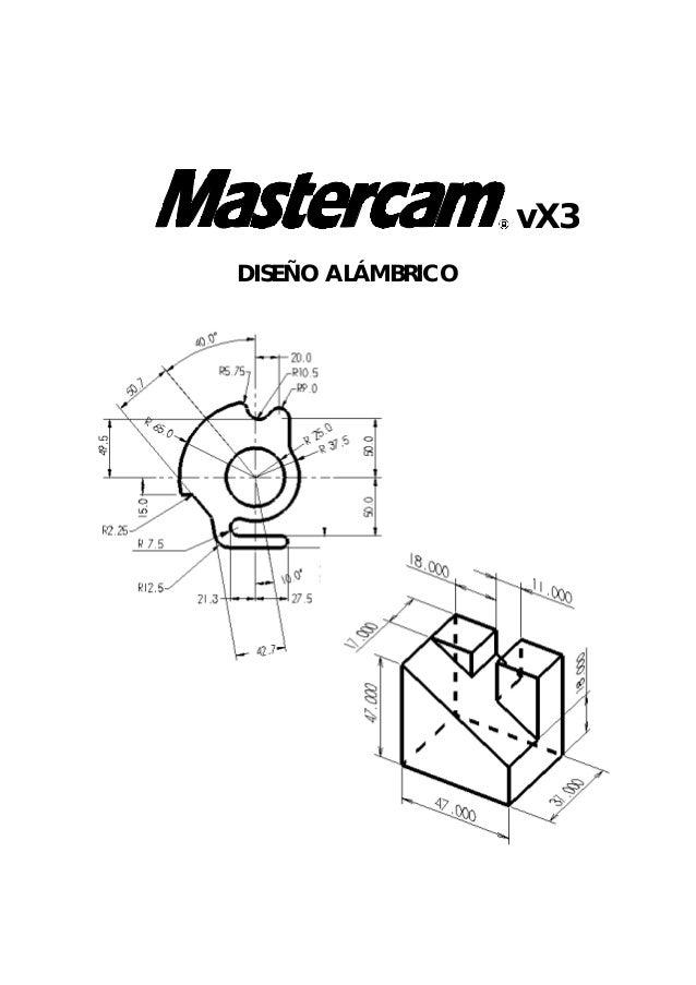 Tutorial diseño X3 Mastercam