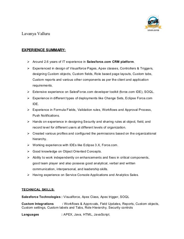 Attractive Resume. Lavanya Valluru EXPERIENCE SUMMARY:  Around 2.6 Years Of IT  Experience In Salesforce.com ...
