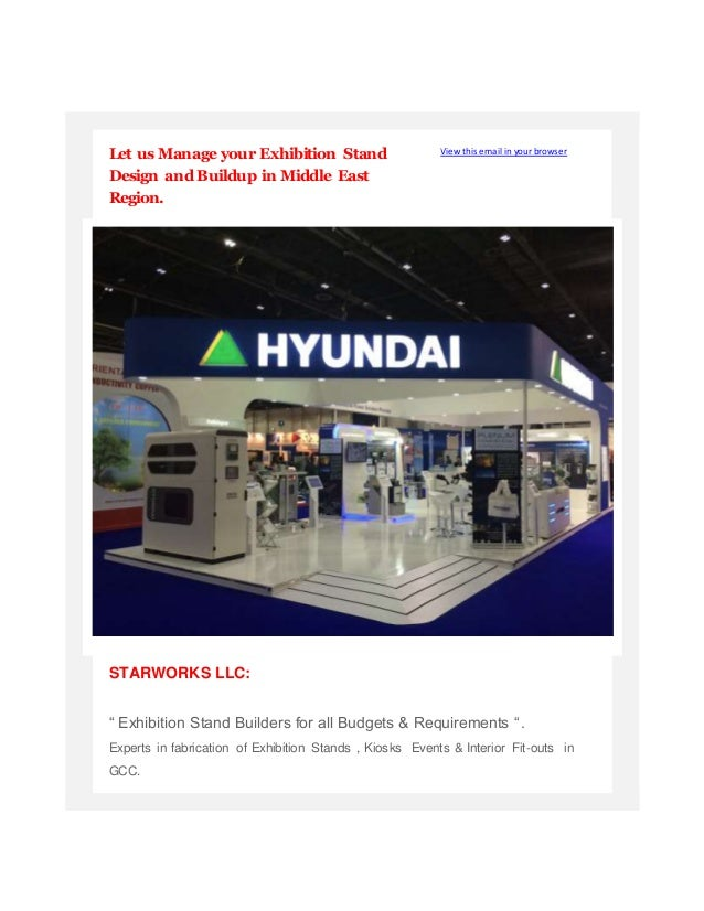 Let us Manage your Exhibition Stand Design and Buildup in Middle East Region. View this email in your browser STARWORKS LL...