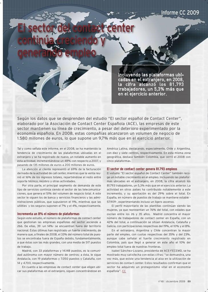 Informe CC 2009  El sector del contact center continúa creciendo y generando empleo                                       ...